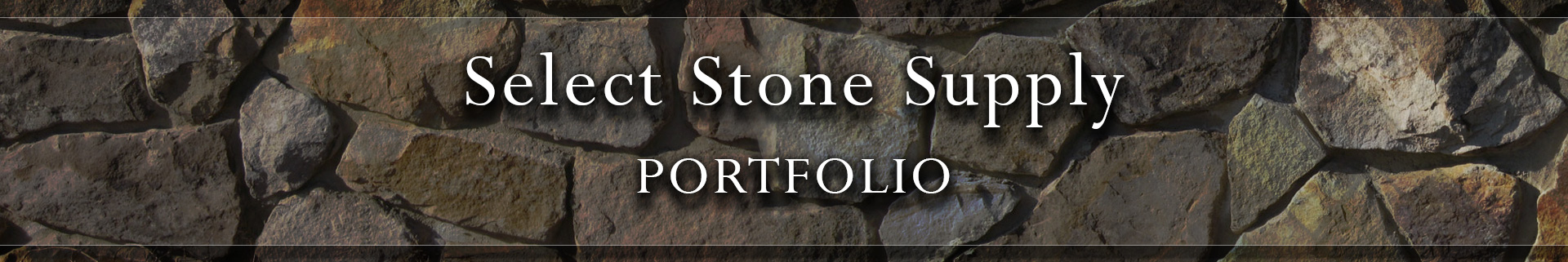 Select Stone Supply Portfolio